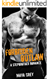 Romance: Forbidden Outlaw: (Bad Boy Alphas Biker Motorcycle Club Romance) (New Adult Bad Boy MC Short Stories)