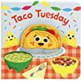 Taco Tuesday Finger Puppet Board Book for Little Taco Lovers, Preschoolers, and More! Ages 1-3 (Finger Puppet Book)