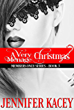 A Very Ménage Christmas (Members Only Series Book 3)