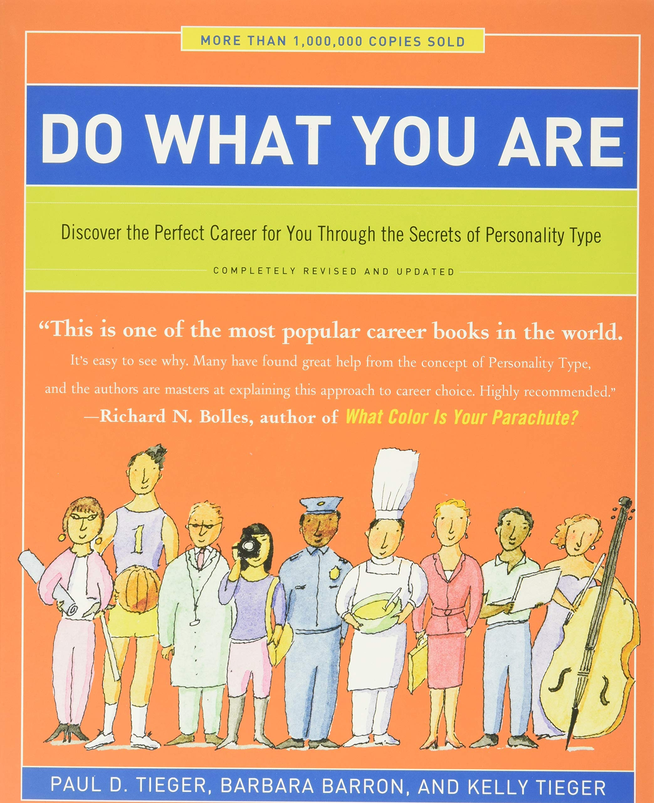 Do What You Are Discover The Perfect Career For You Through The Secrets Of Personality Type Tieger Paul D Barron Barbara Tieger Kelly 9780316236737 Amazon Com Books
