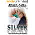 SILVER: A Sexy Shifter Fairytale Romance (Sexy Shifter Fairytale Romances Book 5)