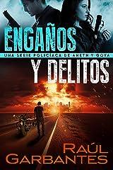 Engaños y delitos: Una serie policíaca de Aneth y Goya (Crímenes en tierras violentas nº 2) (Spanish Edition) Kindle Edition