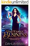 The Family Business - A Reverse Harem Romance: (A Harem of Supernatural Hunters, Book One)