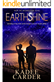 Earthshine: A Young Adult Science Fiction Fantasy (Insurrection Series Book 5)