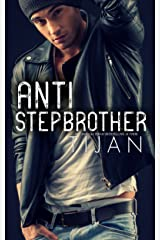 Anti-Stepbrother Kindle Edition