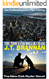 THE THOUSAND DOLLAR CHASE: The New Colt Ryder Novel