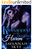 Kidnapped by the Dragon Harem: A Steamy Reverse Harem Paranormal Romance