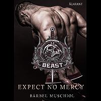 Beast. Expect No Mercy (Hitman 1)
