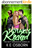 Totally Rocked (The Next Generation Series Book 3) (English Edition)