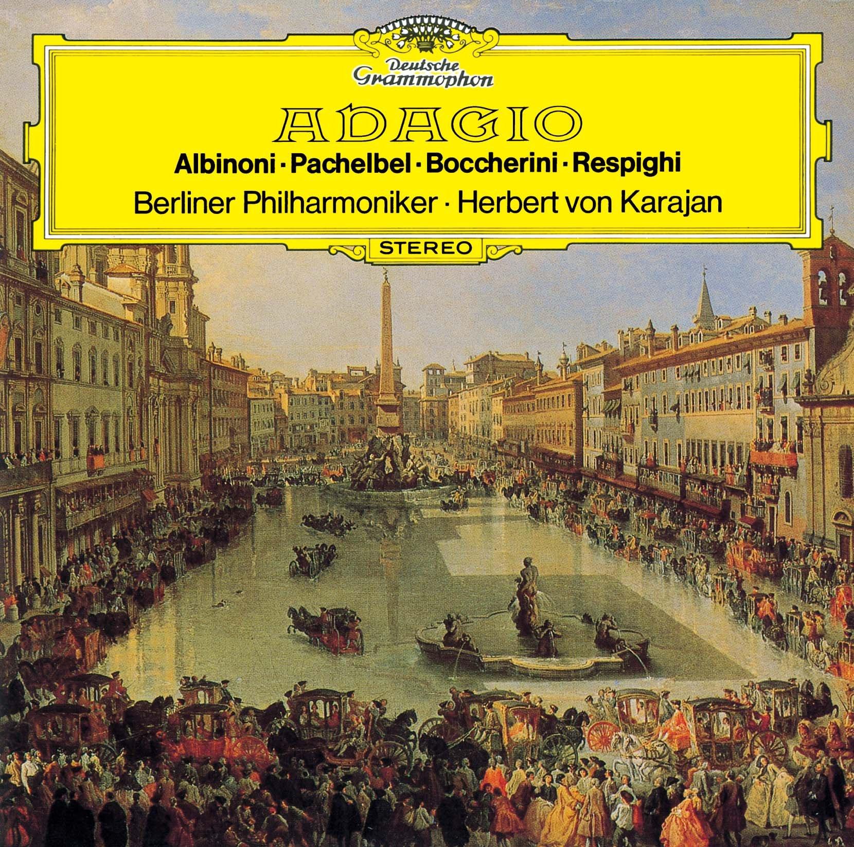 Albinoni: Adagio/Pachelbel: Canon