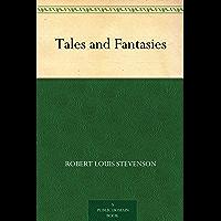Tales and Fantasies (免费公版书) (English Edition)