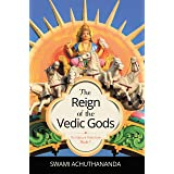 The Reign of the Vedic Gods (The Galaxy of Hindu Gods Book 1)