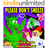 "Children's book:""PLEASE DON'T SNEEZE"":Bedtime story (Beginner readers level 1) values(Funny) Animal story book series (Early learning, kids 0-9)Education, ... story kids collection (BOOKS FOR KIDS 3)"
