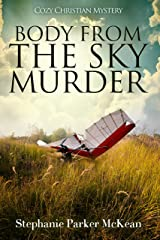 Body from the Sky Murder Kindle Edition