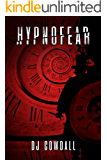 Hypnofear: A Gripping Serial Killer Thriller