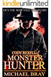 Cody Rexell: Monster Hunter: Book One In The Monster Hunter Series