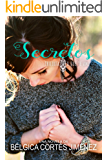 CREO QUE TE AMO; II: Secretos (Spanish Edition)