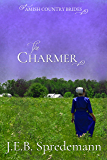 The Charmer (Amish Country Brides)