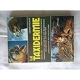 La taxidermie. Outillage. Substances conservatrices. Préparation des oiseaux, des mammifères, des reptiles, des insectes. Conservation des colections.