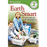 Earth Smart: How to Take Care of the Environment (DK Readers Level 2) (English Edition)
