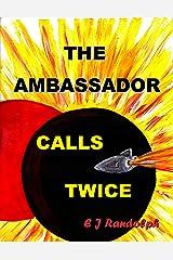 The Ambassador Calls Twice (Federation Diplomat) Kindle Edition