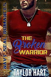 The Broken Warrior: Navy SEAL Romances: The Legendary Kent Brother Romances