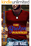 The Broken Warrior: Navy SEAL Romances