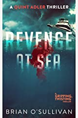 Revenge at Sea (Quint Adler Thrillers Book 1) Kindle Edition