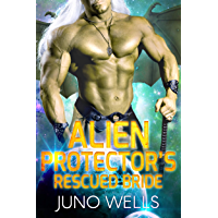 Alien Protector's Rescued Bride: A SciFi Alien Romance (English Edition)