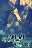 Take Me With You (Take Me series Book 2)