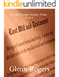 Last Will & Testament (A Jake Badger Mystery Thriller Book 5)