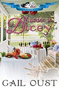 Murder is Dicey (Kate McCall Mysteries Book 1)