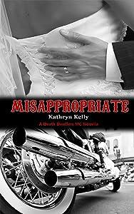 Misappropriate (Death Dwellers MC)
