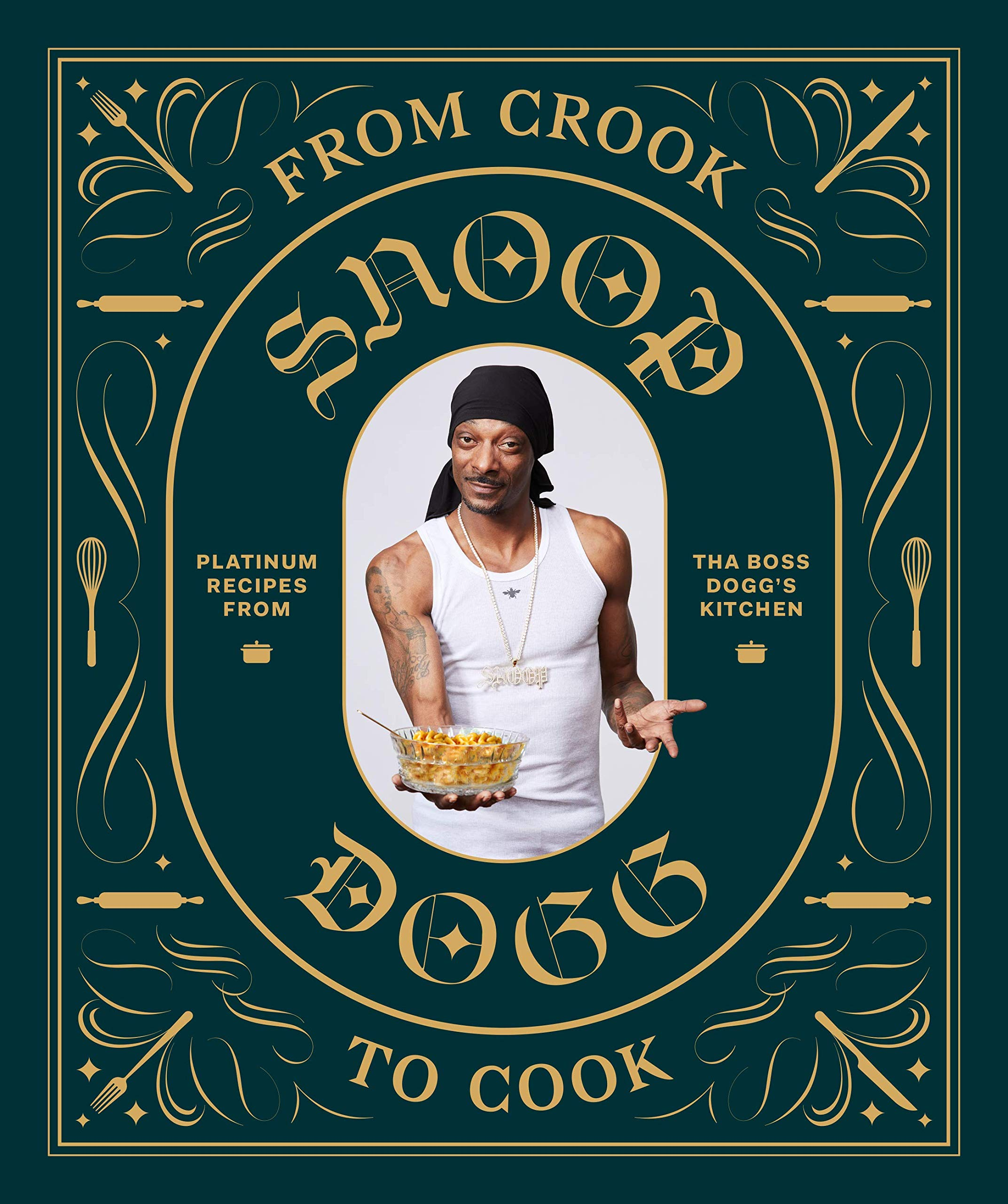 From Crook to Cook: Platinum Recipes from Tha Boss Doggs Kitchen: Amazon.es: Snoop Dogg: Libros en idiomas extranjeros
