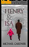 Henry & Isa: A short story (Outside Inside Book 2)