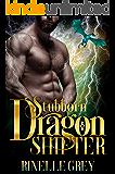 Stubborn Dragon Shifter (Return of the Dragons Book 8)
