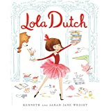 Lola Dutch (Lola Dutch Series)