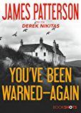 You've Been Warned--Again (BookShots)