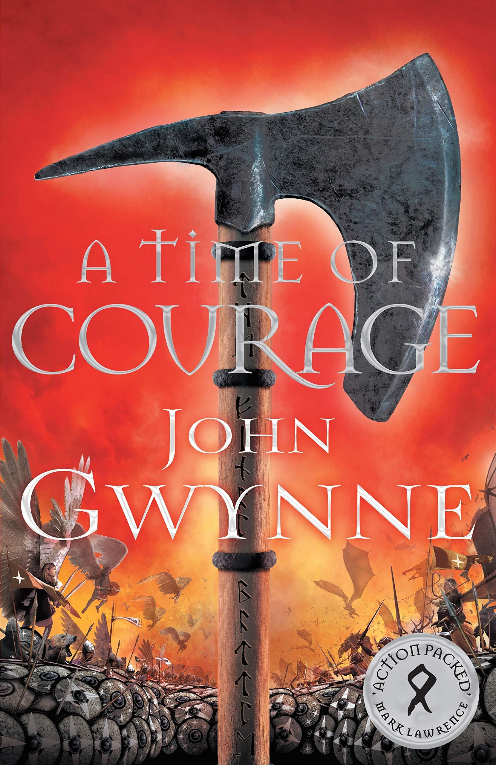 A Time of Courage (Of Blood and Bone): Amazon.co.uk: Gwynne, John:  9781509813025: Books