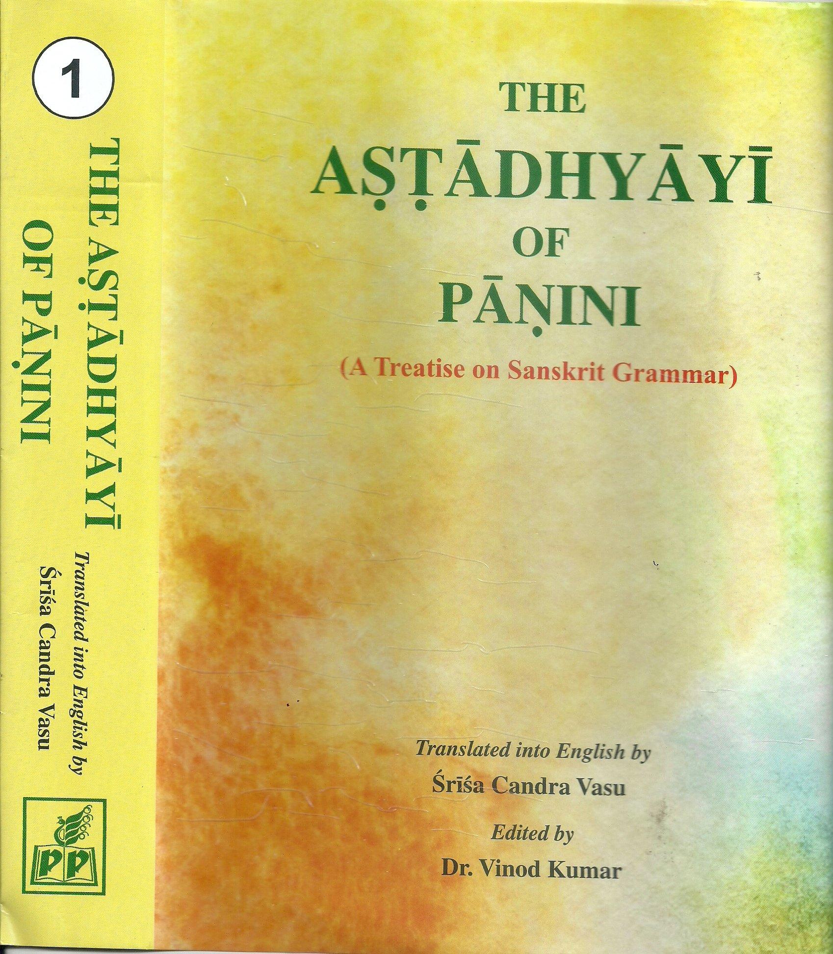 Buy The Astadhyayi of Panini - A Treatise on Sanskrit
