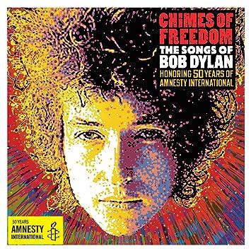 Amnesty international chimes of freedom: songs of bob dylan.