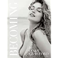 Becoming: Cindy Crawford