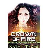 Crown Of Fire (Firebird Series #3): Firebird Series Book 3