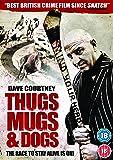 Thugs, Mugs & Dogs [DVD] [2011]