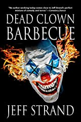 Dead Clown Barbecue Kindle Edition