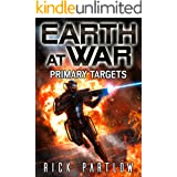 Primary Targets (Earth at War Book 2)
