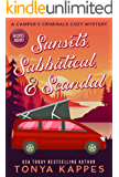Sunsets, Sabbatical and Scandal: A Camper and Criminals Cozy Mystery Series Book 10 (A Camper & Criminals Cozy Mystery…
