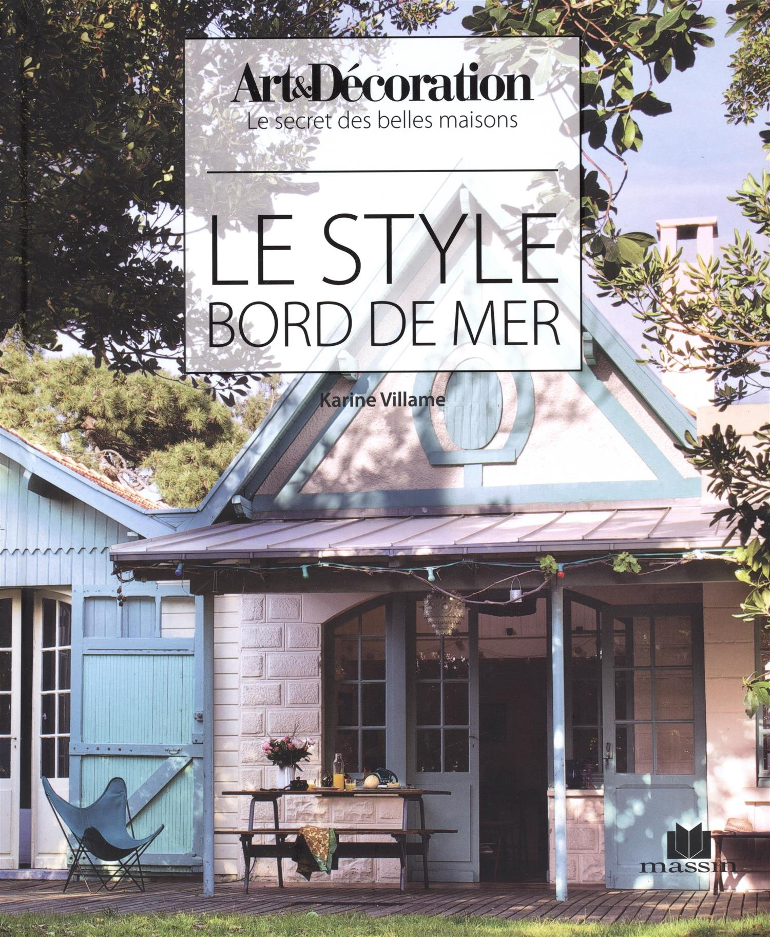 Le style bord de mer: Amazon.co.uk: Karine Villame, Collectif ...