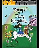 Escape to Fairy Kingdom