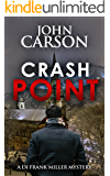 CRASH POINT ( DI Frank Miller series Book 1)
